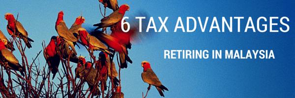 retire in malaysia tax